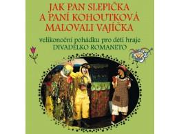Jak pan Slepička a paní Kohoutková malovali vajíčka
