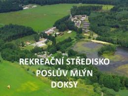 Informace k ŠvP - Poslův Mlýn 13.5. - 20.5. 2018